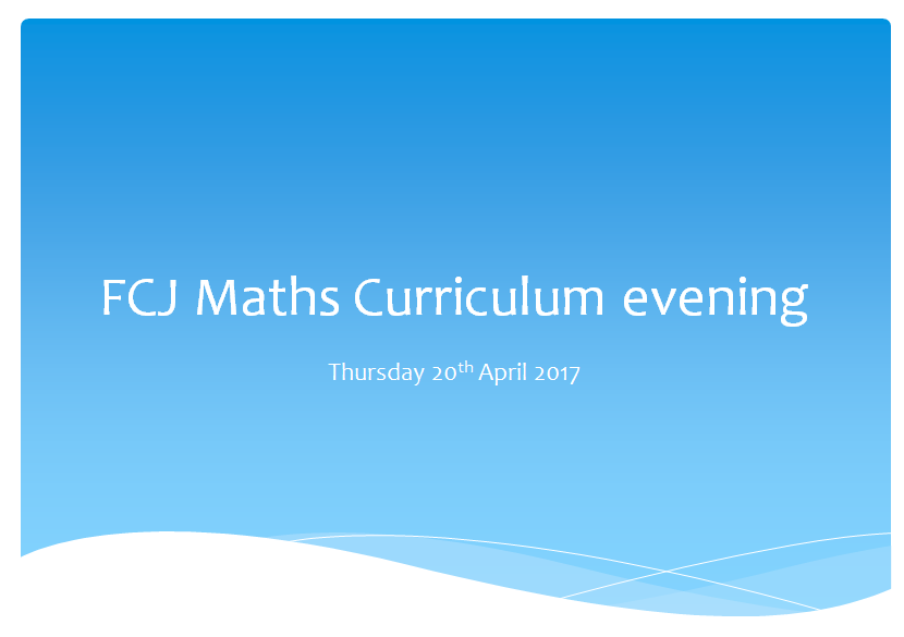 Maths Curriculum Evening Presentation